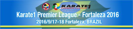 WKF Karate1 Premier League - Fortaleza 2016/9/17-18 Fortaleza, Brazil