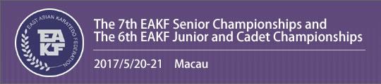 The 7th EAKF Senior Championships & 6th EAKF Junior & Cadet Championships 2017/5/20-21 Macau