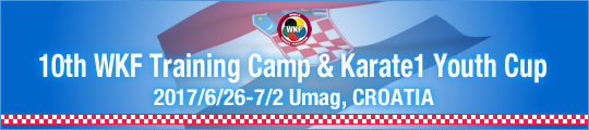 10th WKF Training Camp & Karate1 Youth Cup