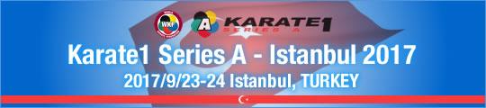WKF Karate1 Series A - Istanbul 2017 2017/9/23-24 Istanbul, Turkey