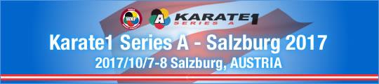 WKF Karate1 Series A - Salzburg 2017 2017/10/7-8 Salzburg, Austria