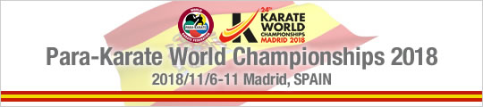 Para-Karate World Championships 2018 (2018/11/6-11 Madrid, Spain)