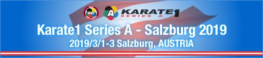 WKF Karate1 Series A - Salzburg 2019 2019/3/1-3 Salzburg, Austria