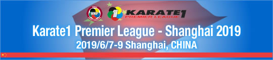 KF Karate1 Premier League - Shanghai 2019 2019/6/7-9 Shanghai, China