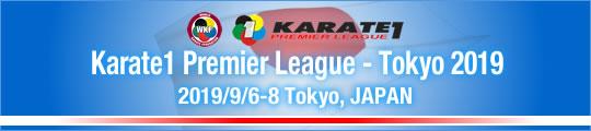 WKF Karate1 Premier League - Tokyo 2019 2019/9/6-8 Tokyo, Japan