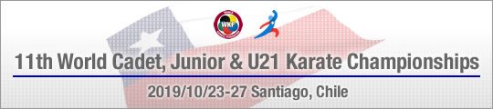 11th World Cadet, Junior & U21 Karate Championships 2019/10/23-27 Santiago, Chile